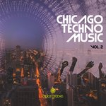 Chicago Techno Music Vol 2
