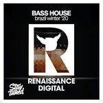 Bass House Brazil Winter '20