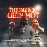 The Block Gets Hot (Explicit)