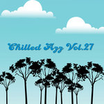Chilled Azz Vol 27