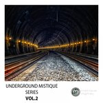 Underground Mistique Series Vol 2