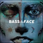 Bass In You Face Vol 1