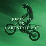 Jumpstyle & Hardstyle 2021 (unmixed tracks)