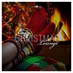 Cosy Christmas Lounge Vol 3