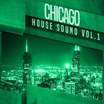 Chicago House Sounds Vol 1