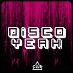 Disco Yeah! Vol 40