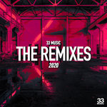 33 Music - The Remixes 2020