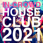In Crowd House Club 2021