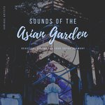 Sounds Of The Asian Garden (Beautiful Sounds For Your Inside Harmony)