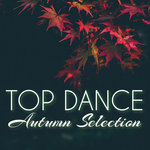Top Dance Autumn Selection