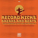 Record Kicks Breaks & Beats