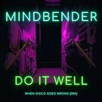 Do It Well (Remixes)