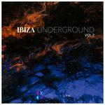 Ibiza Underground Vol 2