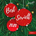 Soviett Best 2020 - Part 4