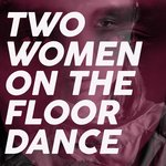 Two Women On The Floor Dance (Best House Music Selection Winter 2021)
