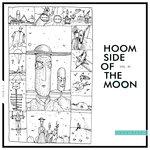 Hoom Side Of The Moon Vol 01