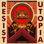 Resist/Utopia