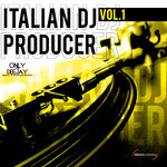 Italian DJ Producer Vol 1