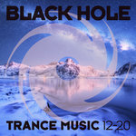 Black Hole Trance Music 12-20