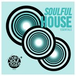 Soulful House Essentials