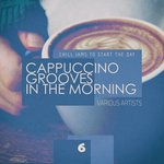 Cappuccino Grooves In The Morning - Cup 6