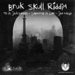 Bruk Skull Riddim