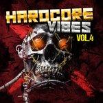 Hardcore Vibes Vol 4