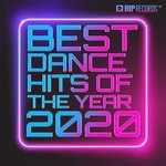 Best Dance Hits Of The Year 2020
