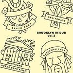 Brooklyn In Dub Vol 2