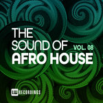 The Sound Of Afro House Vol 08
