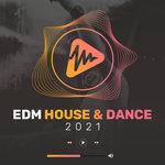 EDM House & Dance 2021