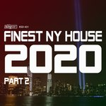 Finest NY House 2020 - Part 2