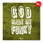 God Made Me Funky Vol 2