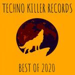 Best Of 2020 (Techno Killer Records)