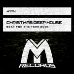 Christmas Deep House: Best For The Year 2021