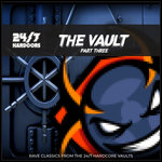 24/7 Hardcore: The Vault - Part Three