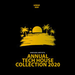 Annual Tech House Collection 2020