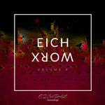 Eichworx Vol  9