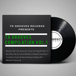 TD Grooves Records Compilation Vol 1