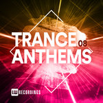 Trance Anthems Vol 08