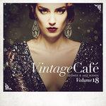 Vintage Cafe - Lounge & Jazz Blends (Special Selection) Vol 18