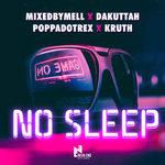 No Sleep (Explicit)