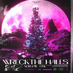 Wreck The Halls Vol 1