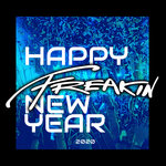 Freakin New Year 2020