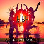 Lifeart Tulum Beats Vol 2