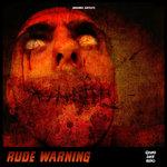 Rude Warning