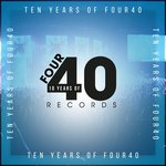 10 Years Of Four40