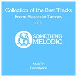 Collection Of The Best Tracks From: Alexander Tarasov Part 6