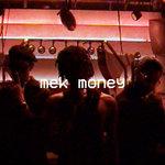 Mek Money (Explicit)