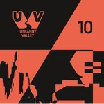 10 Years Of Uncanny Valley (unmixed tracks)